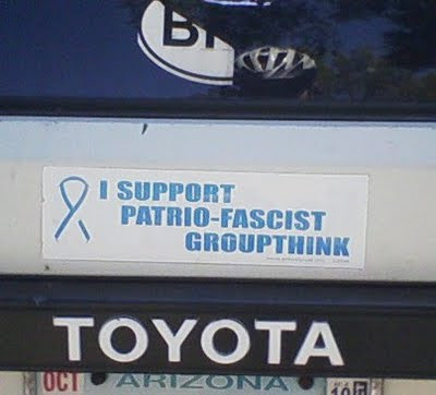I support patrio-fascist groupthink.